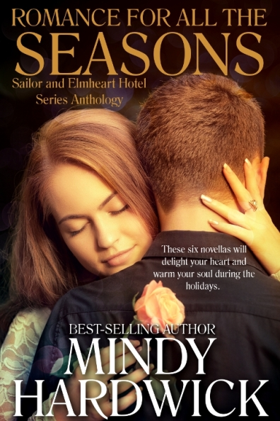 Book cover of Romance for All the Seasons by Mindy Hardwick showing a couple embracing