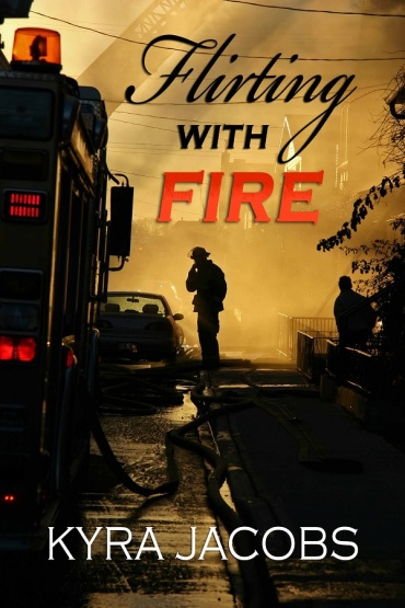 Book cover for Flirting with Fire by Kyra Jacobs shows a fire truck and fireman in silhouette against a gold background