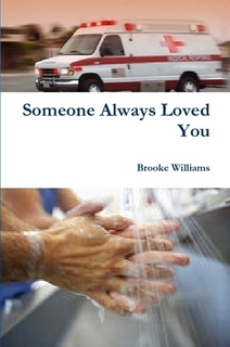 Book cover for Someone Always Loved You by Brooke Williams depicting ambulance and a close-up of clasped hands