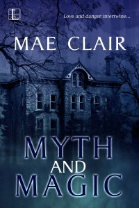 Book Cover for MYTH AND MAGIC by Mae Clair depicting a brooding old home at night