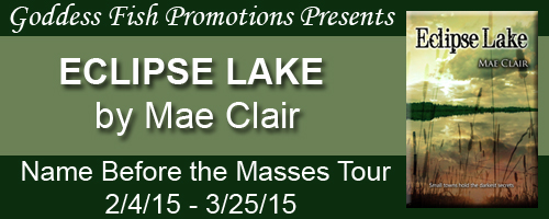 Tour banner for Eclipse Lake, a novel by Mae Clair, depicts a serene lake setting