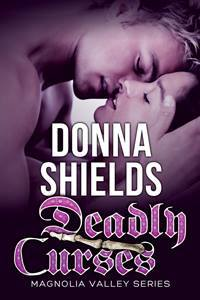 Book cover for romantic suspense novel, Deadly Curses by Donna Shields