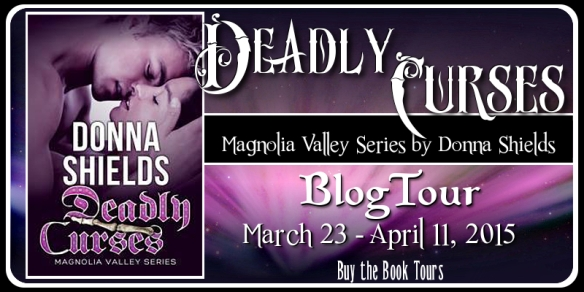Blog tour banner for Deadly Curses by Donna Shields