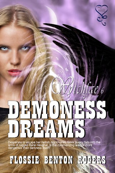 Book cover for Demoness Dreams by Flossie Benton Rogers  showing a young blond woman and wing only of a large black bird