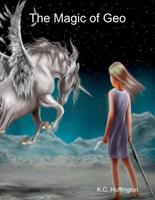 Book cover for the Magic of Geo, showing a young girl facing a unicorn