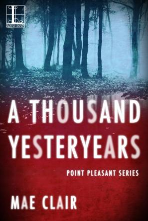 Book cover for A Thousand Yesteryears by Mae Clair, depicting a wooded thicket at night