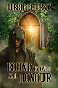 book cover for Bound by Oath and Honour by Debbie Peterson shows an enchanted doorway with a mysterious figure in the foreground
