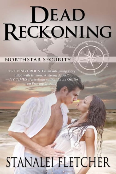 Book cover of Dead Reckoning, a romantic suspense novel by Stanalei Fletcther features an attractive couple with ocean behind them