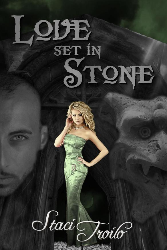 Book cover for Love Set in Stone by Staci Troilo shows a young woman with the image of a man and gargoyle behind her