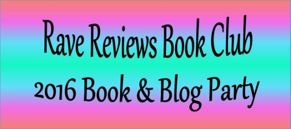 Colorful banner with words Rave Reviews Book Club 2016 Book & Blog Party prominently displayed