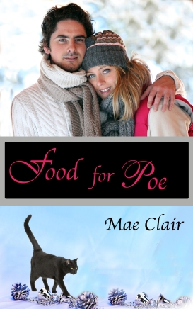 Book cover for FOOD FOR POE by Mae Clair shows attractive young couple in a winter setting with a black cat and silver Christmas ornaments below