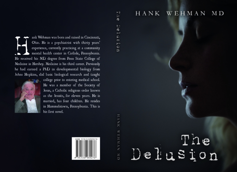 Book cover for The Delusion by Hank Wehman, M.D. shows close up of woman's face in profile against a dark background