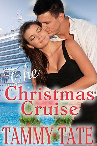 Book cover for The Christmas Cruise by author Tammy Tate shows attractive young couple embracing in front of a cruise ship