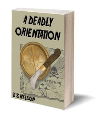 Book cover of A Deadly Orientation by D. S. Nelson shows gold compass and knife over an old treasure map