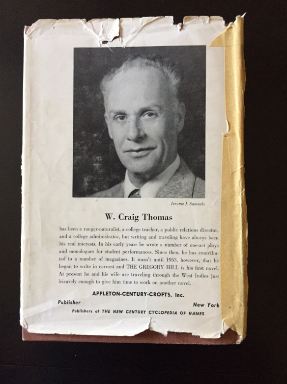 Back cover of an old book held together with masking tape on the spine...The Gregory Hill by W. Craig Thomas