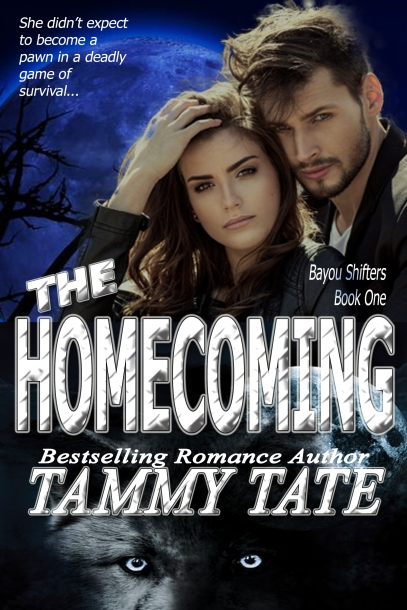 Book cover for The Homecoming by Tammy Tate shows young dark-haired couple embracing facing camera, dark night sky behind, wolf at bottom