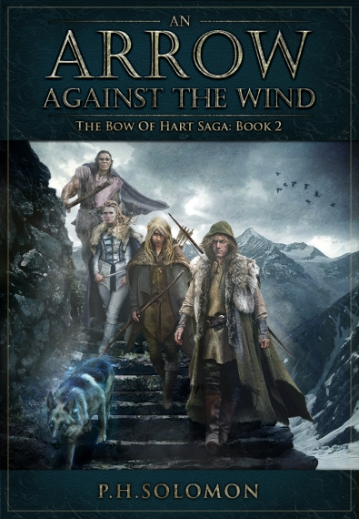 Book cover for An Arrow Against the Wind, a fantasy novel by author P.H. Solomon