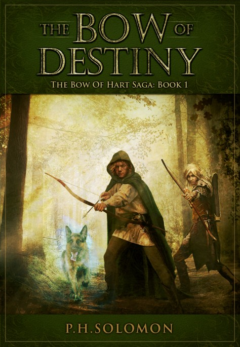 Book cover for the Bow of Destiny, a fantasy novel by P.H. Solomon