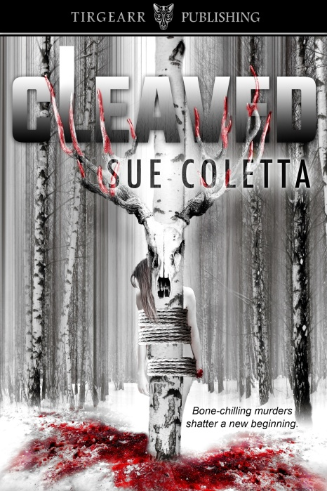 book cover for Cleaved by Sue Coletta shows rear shoe of woman tied to tree, superimposed with skeletal deer head with blood-tipped horns