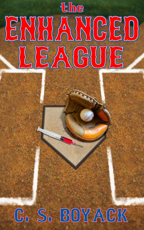 Book cover for The Enhanced League by C.S. Boyack shows close up of home plate with a needed and baseball glove