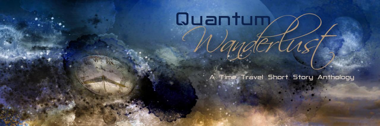 Banner ad for short story time travel anthology, Quantum Wanderlust