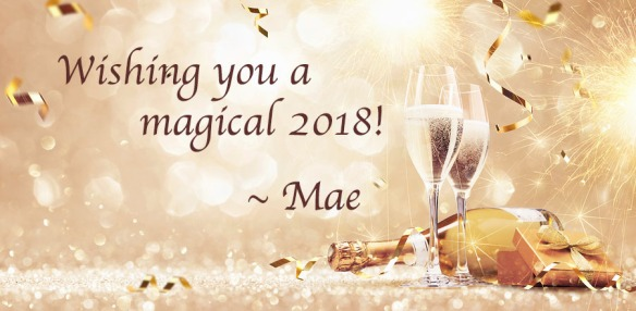 New years eve celebration background with champagne and confetti. Wishes for a magical 2018 from author Mae Clair