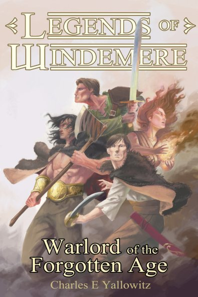 Book cover for The Legends of Windemere: Warlord of the Forgotten Age by Charles Yallowtiz