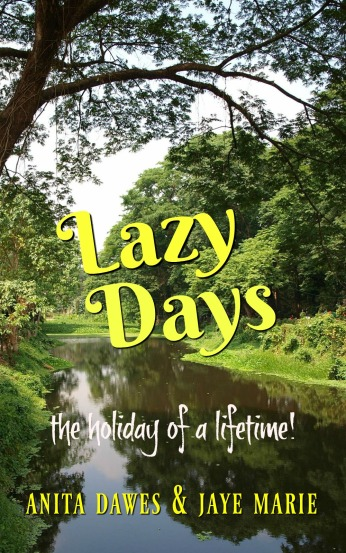 Book cover for Lazy Days by Anita and Jaye Dawes shows trees over stream, idyllic setting