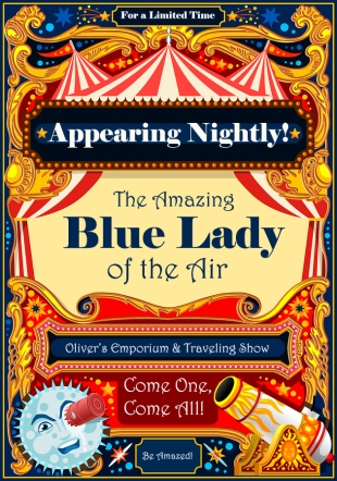 "Vintage circus poster advertising a performance by the ""amazing Blue Lady"" of the air"