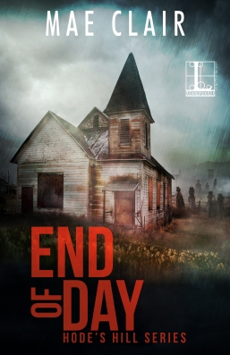 Book cover for End of Day, mystery/suspense novel by Mae Clair shows old dilapidated church with bell tower and a cemetery in the background overgrown with weeds