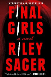 book cover for Final Girls, a novel by Riley Sager