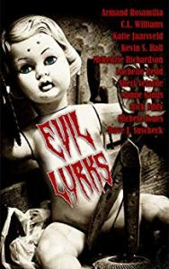Book cover for Evil Lurks, a Horror Anthology by various authors