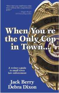 Book cover for When You're the Only Cop in Town