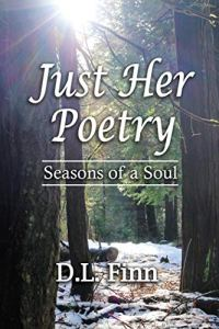 Book cover for Just Her Poetry by D.L.Finn