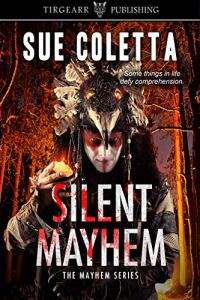 Book cover for Silent Mayhem by Sue Coletta
