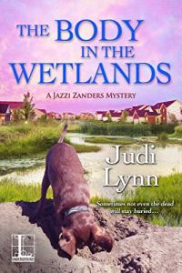 Book cover for The Body in the Wetlands by Judi Lynn