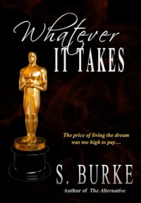 book cover for Whatever it Takes by S. Burke