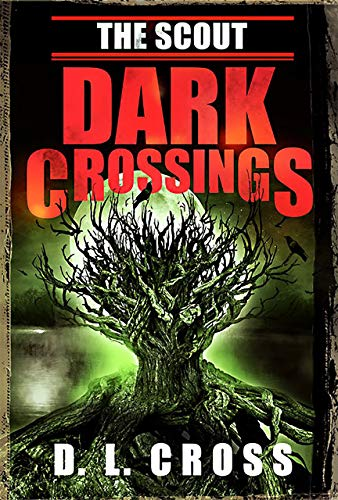 book cover for The Scout by D.L.Cross shows large scary tree on dark background