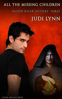 Book cover for Where are All the Missing Children by Judi Lynn shows hooded cloaked figure holding crystal ball with young dark-haired man in foreground