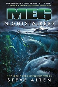Book cover for Meg: Nighstalkers by Steve Alten shows two colossal sharks going after a swimmer below water, fishing boat on surface