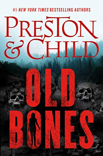 Book cover for Old Bones by Preston and Child features rugged hillside with skulls visible in the ground, ragged trees above