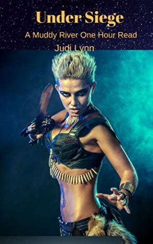Book cover for Under Siege by Judi Lynn shows fierce looking woman in skimpy warrior outfit holding long knife as if to attack