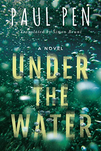 Book cover for Under the Water by Paul Pen shows title on watery background with bubbles