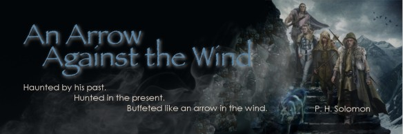 Banner ad for An Arrow Against the Wind, fantasy novel by P. H.Solomon