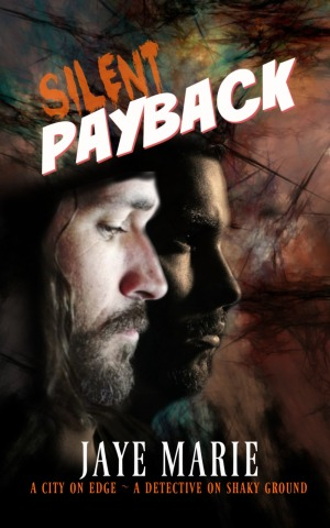 book cover for Silent Payback by Jaye Marie shows profiles of two men, one side by side, one with long hair, beard and mustache, other clean cut