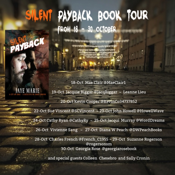 Tour banner for Silent Payback by Jaye Marie lists participating blog hosts against a background of a city street/alley with ligjts