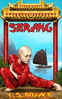 Book cover for Serang by C. S. Boyack shows young female monk with shaved head in martial arts pose
