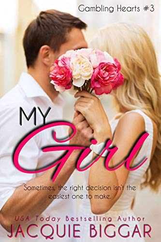Book cover for My Girl by Jacquie Biggar shows couple sharing a kiss behind a bouquet of flowers