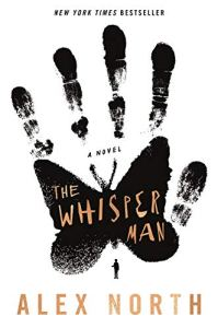 Book cover for The Whisper Man by Alex North shows ragged handprint with open butterfly wings serving as palm. Blackimage on white background