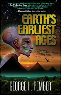 Book cover for Earth's Earliest Ages shows alien-looking humanoid in profile, large head, ears and eyes, three pyramids and prehistoric looking bird flying above pyramids